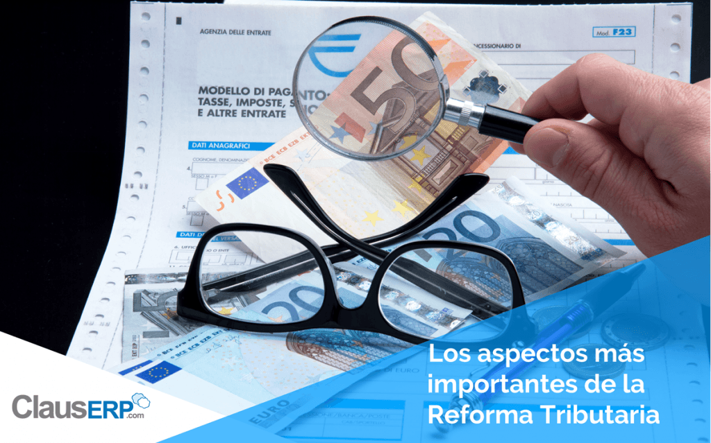 Aspectos más Importantes Reforma Tributaria 2016 - ClausERP