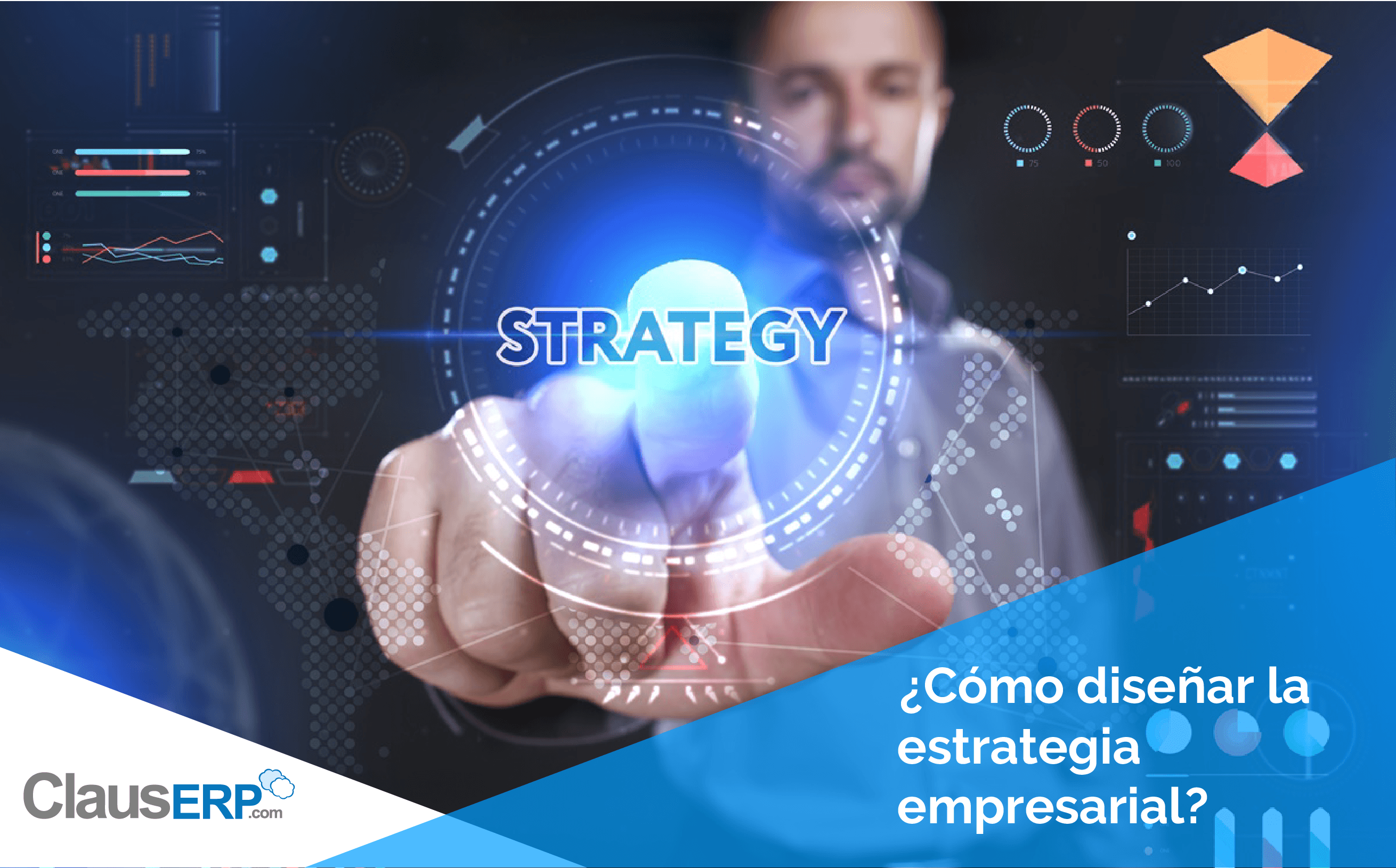 ¿Cómo diseñar la estrategia empresarial?