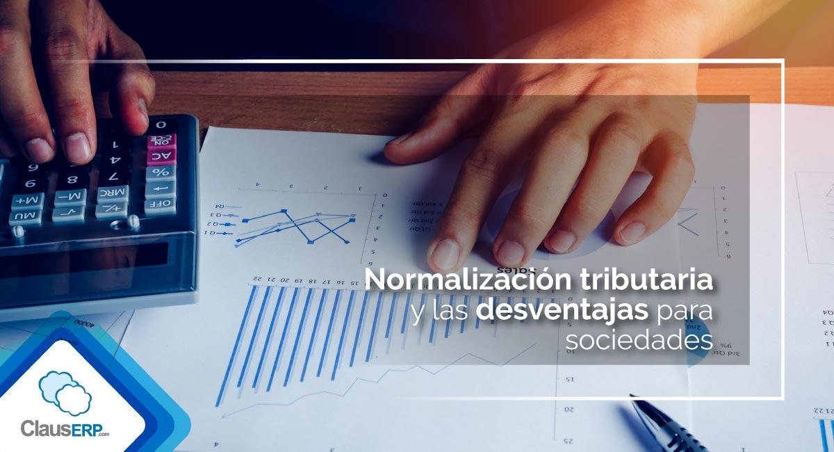 Normalización tributaria y desventajas para sociedades