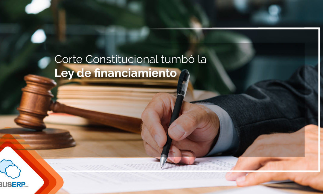 Corte Constitucional tumbó la Ley de financiamiento