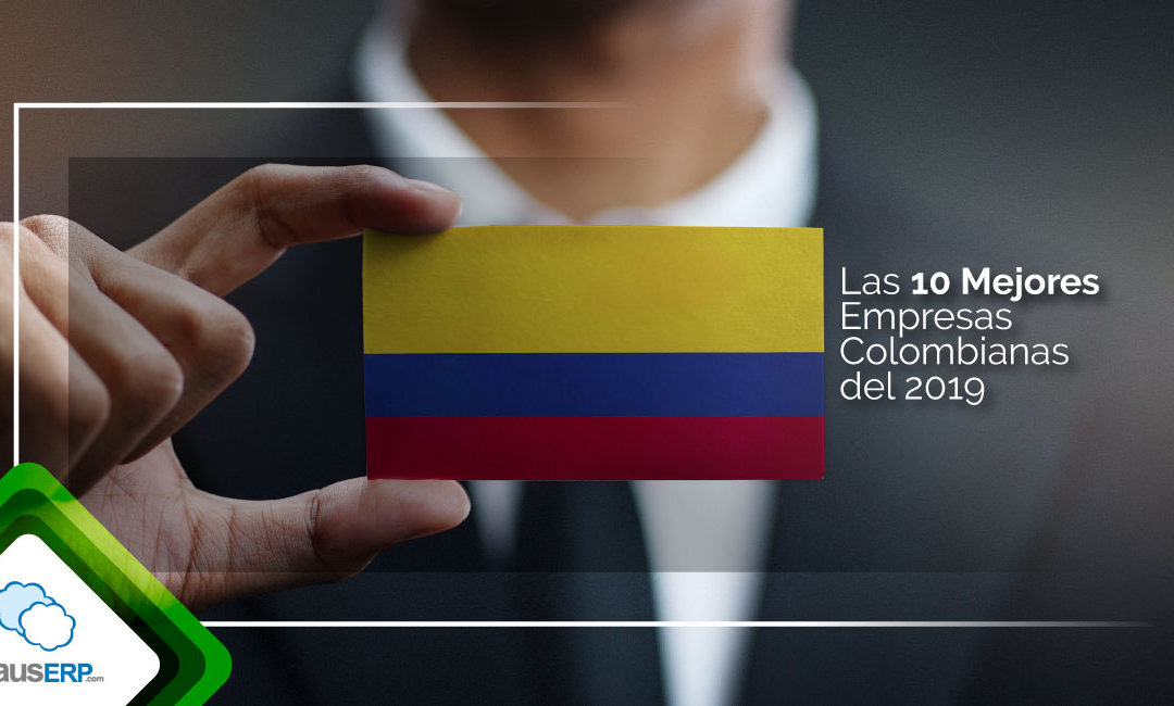 Las 10 Mejores Empresas Colombianas del 2019