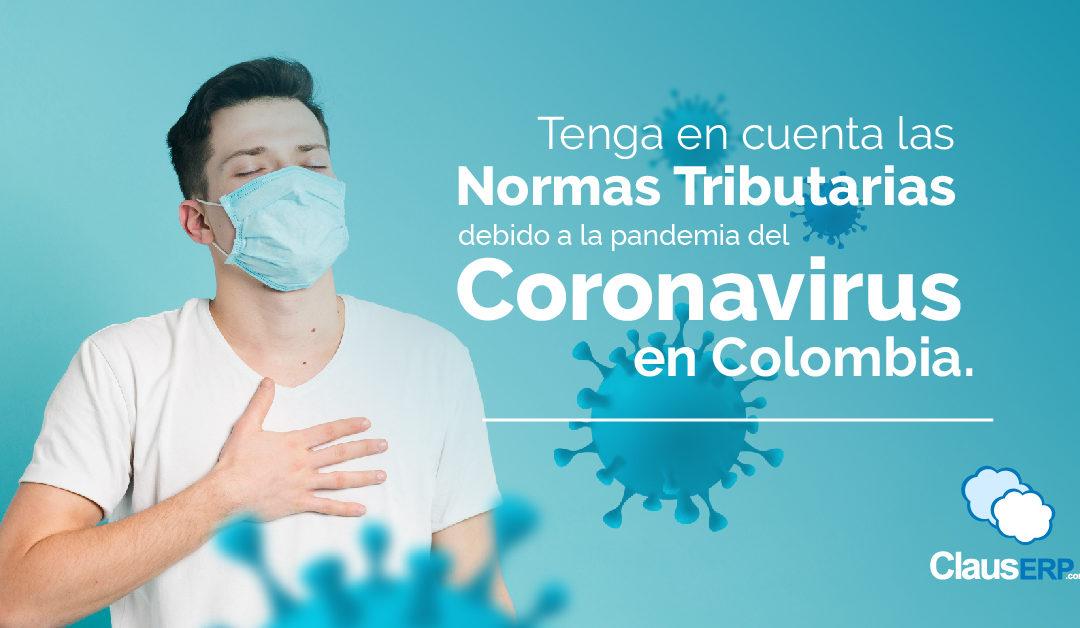 Tenga en cuenta las normas tributarias debido a la pandemia del Coronavirus en Colombia