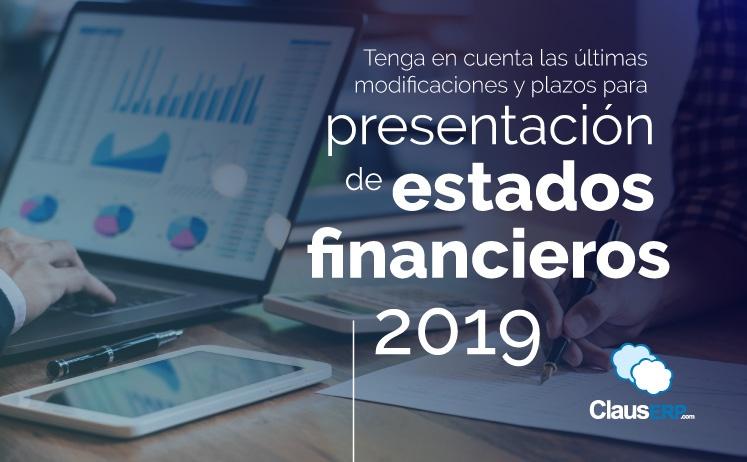 Modificaciones y plazos para presentación de los estados financieros 2019