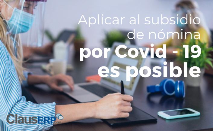 Cómo tu empresa puede aplicar al subsidio de nómina por COVID-19